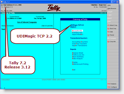 When you start Tally Software, you will be able to see UDIMagic TCP 2.x in